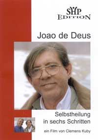 Clemens Kuby: DVD Joao de Deus - Selbstheilung in 6 Schritten