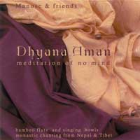 Manose - CD - Dhyana Aman - Meditation of no Mind