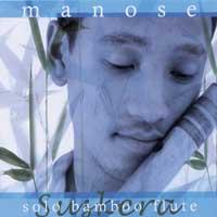 Manose - CD - Suskera - Solo Bamboo Flute