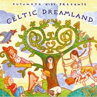 Putumayo Presents  CD Celtic Dreamland