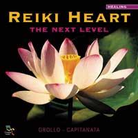 Grollo & Capitanata - CD - Reiki Heart - The Next Level
