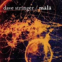 Dave Stringer - CD - Mala