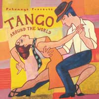 Putumayo Presents: CD Tango Around the World