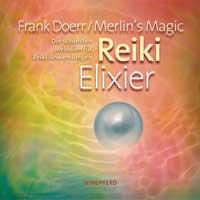 Frank Doerr & Merlin's Magic - CD - Reiki Elixier