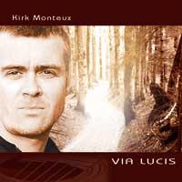 Kirk Monteux - CD - Via Lucis