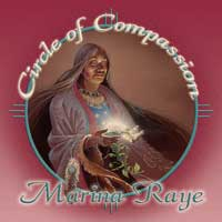 Marina Raye & Chris Rosser  CD Circle of Compassion