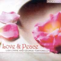 Lisa Lynne & George Tortorelli: CD Love & Peace