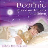 Michelle Roberton-Jones: CD Bedtime - Guided Meditation for Children (engl.)
