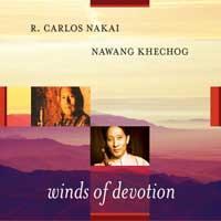 Nawang Khechog & Carlos Nakai: CD Winds of Devotion