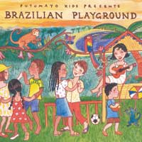 Putumayo Presents: CD Brazilian Playground