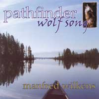 Pathfinder - Manfred Wilkens: CD Wolfsong