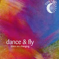 Luna Y Sol: CD Dance & Fly - Times are changing