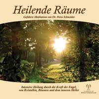 Petra Schneider Dr.: CD Heilende Räume