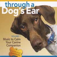 Joshua Leeds & Lisa Spector: CD Through a Dog's Ear - Music to Calm Your Canine Vol. 1