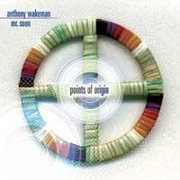 Anthony Wakeman - Mr. Soon: CD Points of Origin