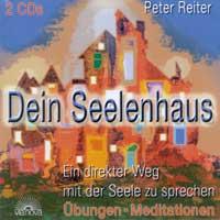 Peter Reiter - CD - Dein Seelenhaus (2CDs)