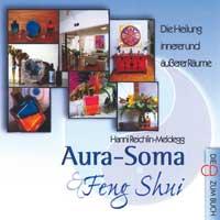 Hanni Reichlin-Meldegg (Aura Soma): CD Aura Soma Feng Shui