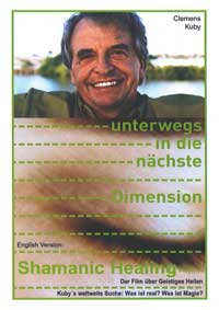Clemens Kuby: DVD Unterwegs in die n�chste Dimension