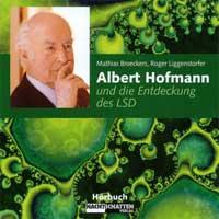 M. Broeckers & R. Liggenstorfer - CD - Albert Hofmann und die Entdeckung des LSD