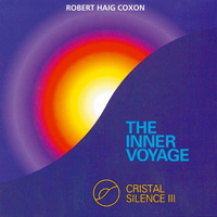 Robert Haig Coxon - CD - Inner Voyage, The - Crystal Silence 3