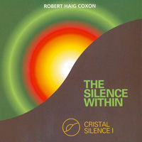 Robert Haig Coxon - CD - Silence Within, The - Crystal Silence 1