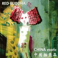 Red Buddha: CD China Exotic