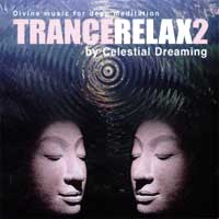 Celestial Dreaming - CD - TranceRelax Vol. 2