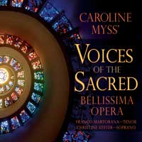 Bellissima Opera - CD - Caroline Myss' Voices of the Sacred