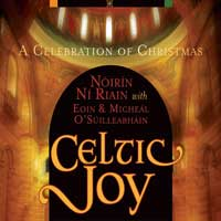 Noirin Ni Riain - CD - Celtic Joy - A Celebration of Christmas