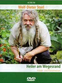 Wolf Storl Dieter Dr.: DVD Heiler am Wegesrand