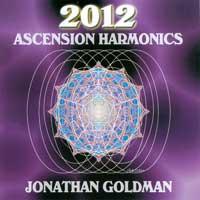Jonathan Goldman - CD - 2012 Ascension Harmonics
