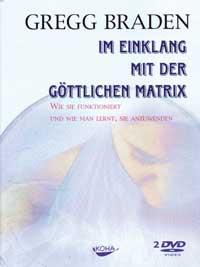 Gregg Braden - CD - Im Einklang mit der Göttlichen Matrix
