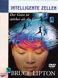 Bruce Lipton: DVD Intelligente Zellen