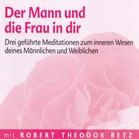 Robert Betz: CD Der Mann und die Frau in dir