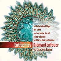 Lysa Farmer Jean Dr.: CD Entfachtes Diamantfeuer