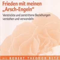 Robert Betz  CD Friede mit meinen