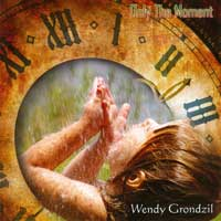 Wendy Grondzil - CD - Only the Moment