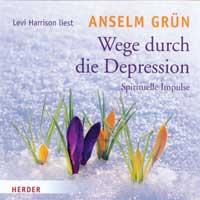Anselm Grün - CD - Wege durch die Depression