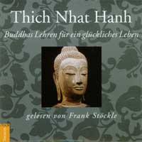 Thich Nhat Hanh (Frank Stöckle liest) - CD - Buddhas Lehren für ein glückliches Leben