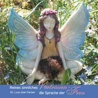 Lysa Farmer Jean Dr. - CD - Reines sinnliches Vertrauen - Die Sprache der Feen