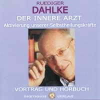 Rüdiger Dahlke - CD - Der Innere Arzt