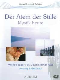 Willigis Jäger & Br. Steindl-Rast David - CD - Der Atem der Stille - Mystik heute