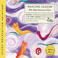 Jeffrey Thompson Dr. & Mick Rossi - CD - Dancing Clouds (Alpha Relaxation Solution)