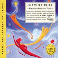 Jeffrey Thompson Dr. & Mick Rossi: CD Sapphire Skies (Alpha Relaxation Solution)