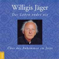 Willigis Jäger: CD Das Leben endet nie