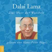 Dalai Lama (H.B. Bögel liest): CD Das Meer der Weisheit