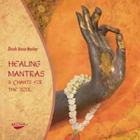 Dinah Marker Arosa: CD Healing Mantras & Chants for the Soul