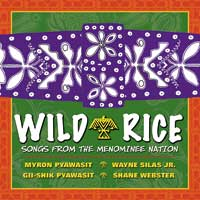 Wild Rice - CD - Songs from the Menominee Nation