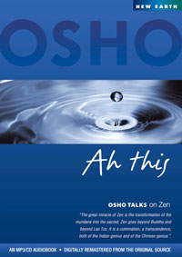 Osho  CD Ah This (Osho Talks on Zen)