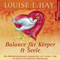 Louise Hay L. - CD - Balance für Körper & Seele